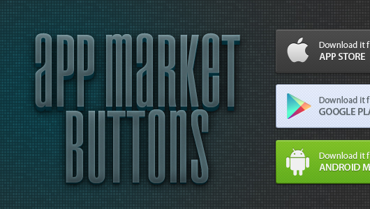 app market buttons- andriod iphone